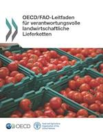 OECD/Fao-Leitfaden Fur Verantwortungsvolle Landwirtschaftliche Lieferketten