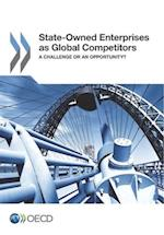 State-Owned Enterprises as Global Competitors
