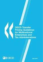 OECD Transfer Pricing Guidelines for Multinational Enterprises and Tax Administrations 2017 af Oecd