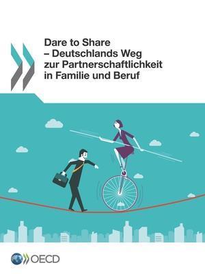 Bog, paperback Dare to Share - Deutschlands Weg Zur Partnerschaftlichkeit in Familie Und Beruf af Oecd