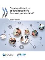 Creation D'Emplois Et Developpement Economique Local 2016 (Version Abregee)