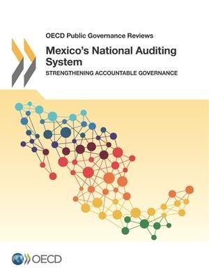 Bog, hæftet OECD Public Governance Reviews Mexico's National Auditing System: Strengthening Accountable Governance af Oecd