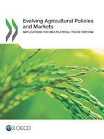 Evolving Agricultural Policies and Markets