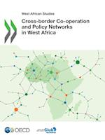Cross-Border Co-Operation and Policy Networks in West Africa
