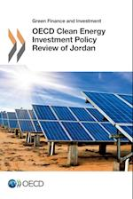 Green Finance and Investment OECD Clean Energy Investment Policy Review of Jordan