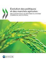 Evolution Des Politiques Et Des Marches Agricoles