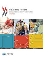 PISA PISA 2015 Results (Volume I): Excellence and Equity in Education
