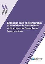Estandar Para El Intercambio Automatico de Informacion Sobre Cuentas Financieras, Segunda Edicion