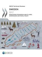 OECD Territorial Reviews: Sweden 2017: Monitoring Progress in Multi-level Governance and Rural Policy
