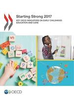 Starting Strong 2017: Key OECD Indicators on Early Childhood Education and Care
