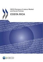 OECD Reviews of Labour Market and Social Policies: Costa Rica