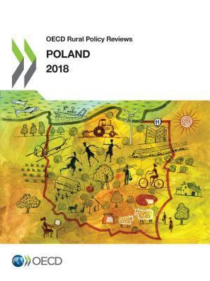 OECD Rural Policy Reviews: Poland 2018