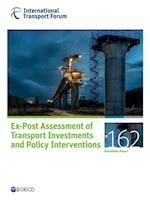 ITF Roundtable Reports Ex-Post Assessment of Transport Investments and Policy Interventions