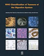 WHO Classification of Tumours of the Digestive System (World Health Organization Classification of Tumours)