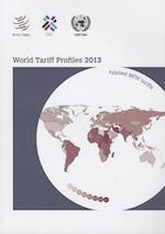 World tariff profiles 2013 (World Tariff Profiles)