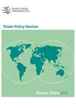 Trade Policy Review - Macao China (Trade Policy Review)