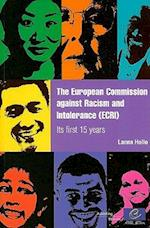 The European Commission Against Racism and Intolerance (ECRI) - Its First 15 Years