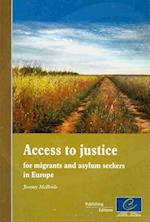 Access to Justice for Migrants and Asylum Seekers in Europe (2009)