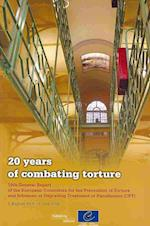 20 Years of Combating Torture - 19th General Report of the European Committee for the Prevention of Torture and Inhuman or Degrading Treatment or Puni