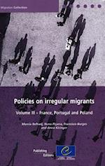 Policies on Irregular Migrants, Volume III (Migration Collection)