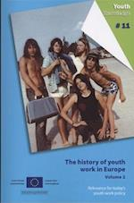 The History of Youth Work in Europe - Volume 2. Relevance for Today's Youth Work Policy