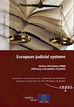European Judicial Systems - Edition 2010 (Data 2008) Efficiency and Quality of Justice (2010)