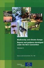 Biodiversity and Climate Change, Volume II (Nature and Environment (Paperback), nr. 160)