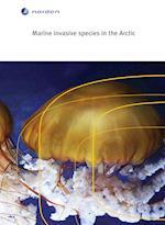 Marine invasive species in the Arctic (TemaNord, nr. 2014)