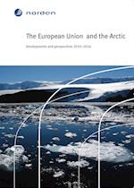 The European Union  and the Arctic (TemaNord, nr. 2014)