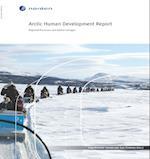 Arctic Human Development Report (TemaNord, nr. 2014)
