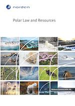 Polar Law and Resources (TemaNord, nr. 2015)