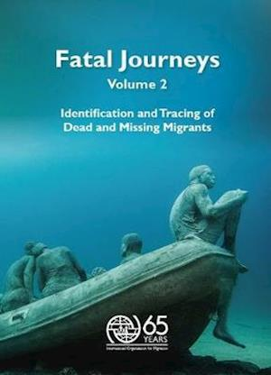 Bog, paperback Fatal Journeys af International Organization For Migration