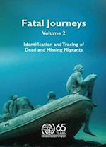 Fatal Journeys af International Organization For Migration