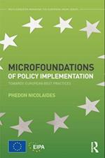 Microfoundations of Policy Implementation (Eipa Managing the European Union)