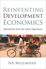 Reinventing Development Economics