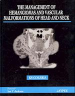 The Management of Haemangiomas and Vascular Malformations of Head and Neck
