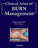 Clinical Atlas of Burn Managment