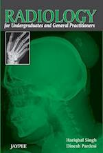 Radiology for Undergraduates and General Practitioners af Hariqbal Singh