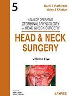 Atlas of Operative Otorhinolaryngology and Head & Neck Surgery: Head and Neck Surgery