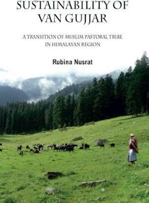 Sustainability of Van Gujjars af Rubina Nusrat