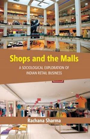Shops and The Malls af Rachana Sharma