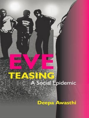 Eve Teasing af Deepa Awasthi