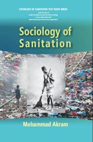 Sociology of Sanitation af Mohammad Akram
