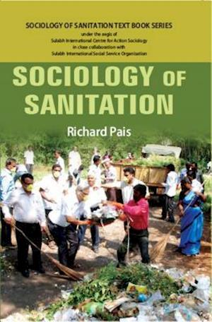 Sociology of Sanitation af Richard Pais