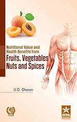 Nutritional Value and Health Benefits from Fruits, Vegetables Nuts and Spices af U. D. Chavan