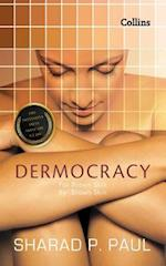 Dermocracy: For Brown Skin, by Brown Skin, the Definitive Asian Skin Care Guide af Sharad P. Paul