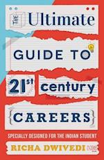 Ultimate Guide to 21st Century Careers