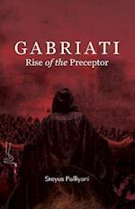 Gabriati Rise of the Preceptor