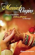 Married Virgins!