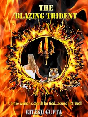THE BLAZING TRIDENT af Ritesh Gupta